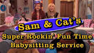 Sam and Cat are babysitters!