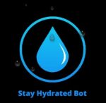 """Who's """"Stay Hydrated Bot""""?"""