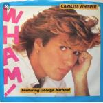 """Careless Whisper"" (Make It Big- 1984)"